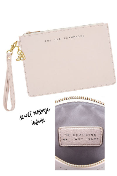 Pop The Champagne Bride to Be Wristlet