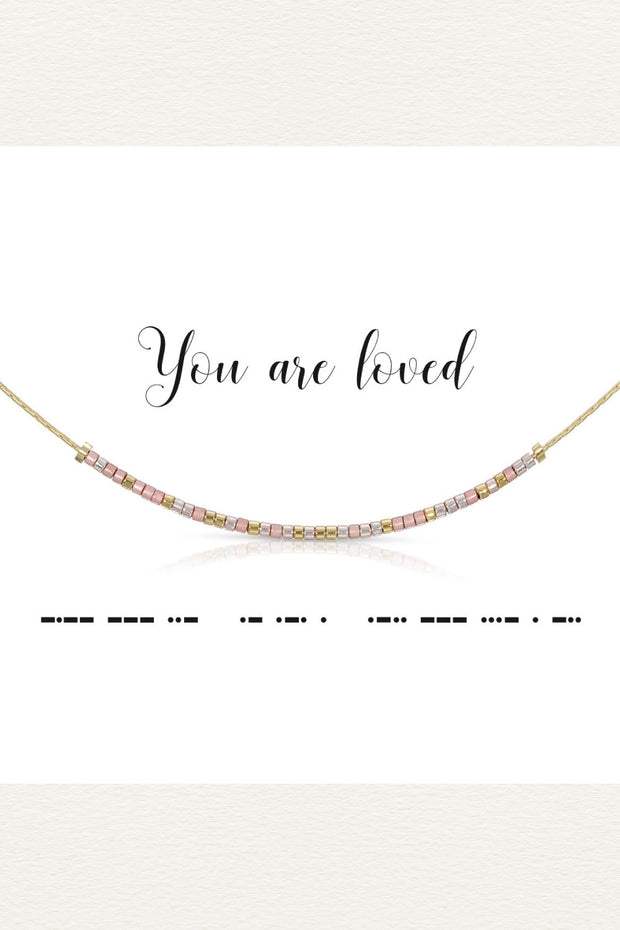 Morse Code Necklace -  You are loved