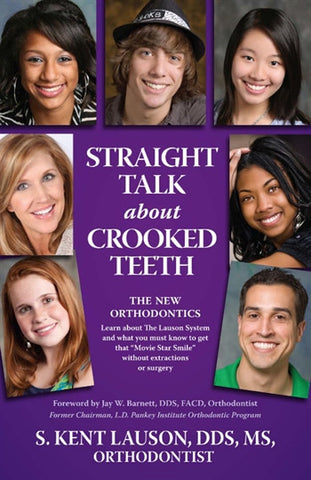 STRAIGHT TALK ABOUT CROOKED TEETH**Five Star Recommended
