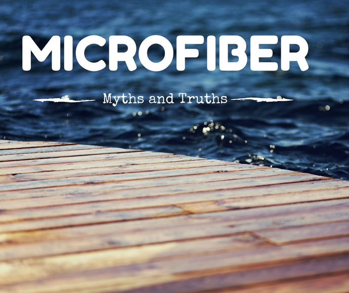 Microfiber: Myths and Truths Series