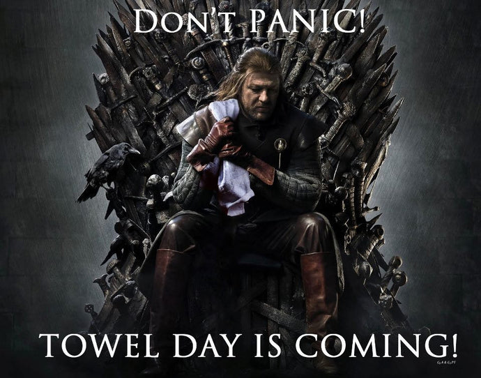Towel day is coming!