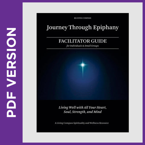Journey Through Epiphany 2020 Facilitator Guide (PDF FILE FOR SMALL GROUP LEADERS)