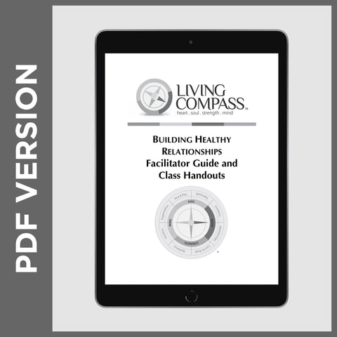 Building Healthy Relationships Facilitator Guide (PDF FILE)