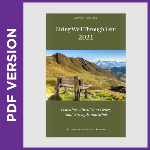 Living Well Through Lent 2021 (8.5 x 11 PDF FILE)