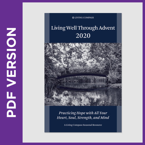 Living Well Through Advent 2020 (8.5 x 11 PDF version)