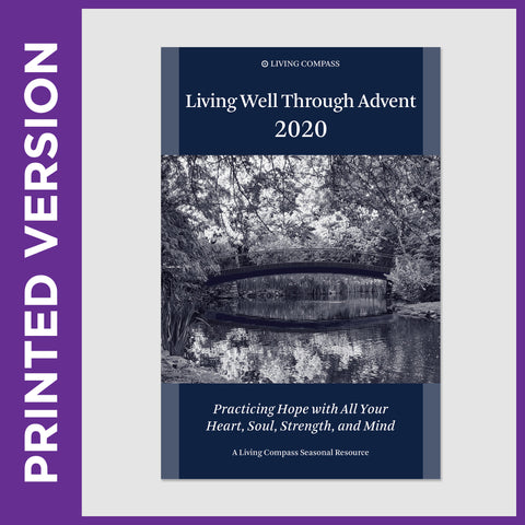 Living Well Through Advent 2020 - Printed Edition