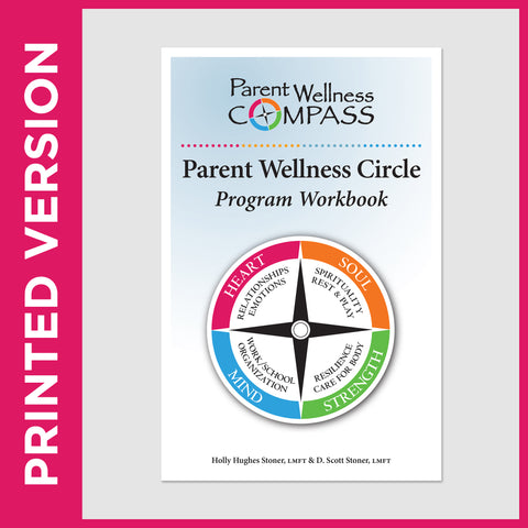 Parent Wellness Circle Program Workbook (PRINT - Secular)
