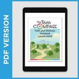 The Teen Compass Faith & Wellness Notebook Leader Guide (PDF FILE - Christian)