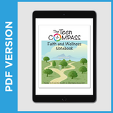 The Teen Compass Faith and Wellness Notebook (PDF FILE - Christian)