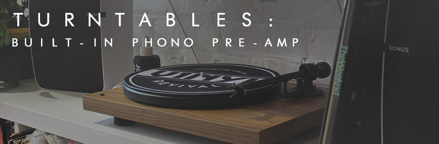turntables with built-in phono pre-amp