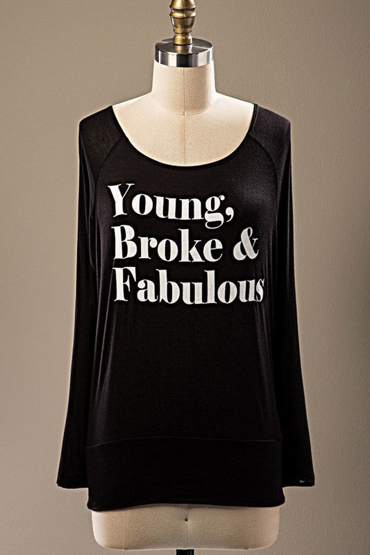 """Young, Broke & Faublous"" Graphic (S-L)"