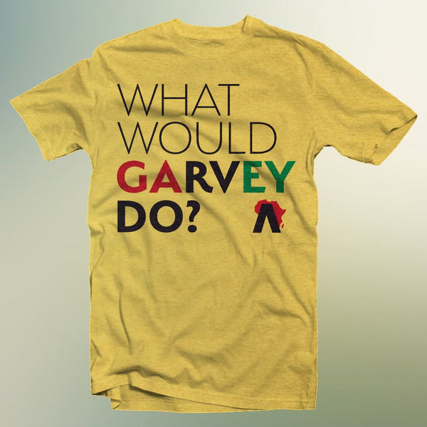 What Would Garvey Do? T-Shirt (Gold)