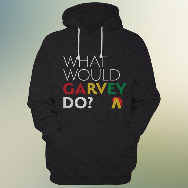 What Would Garvey Do? Hoodie (Black)