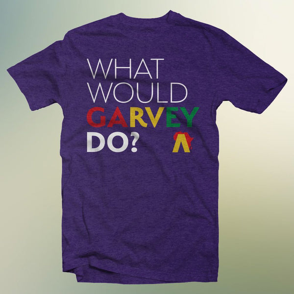 What Would Garvey Do? T-Shirt (Purple)