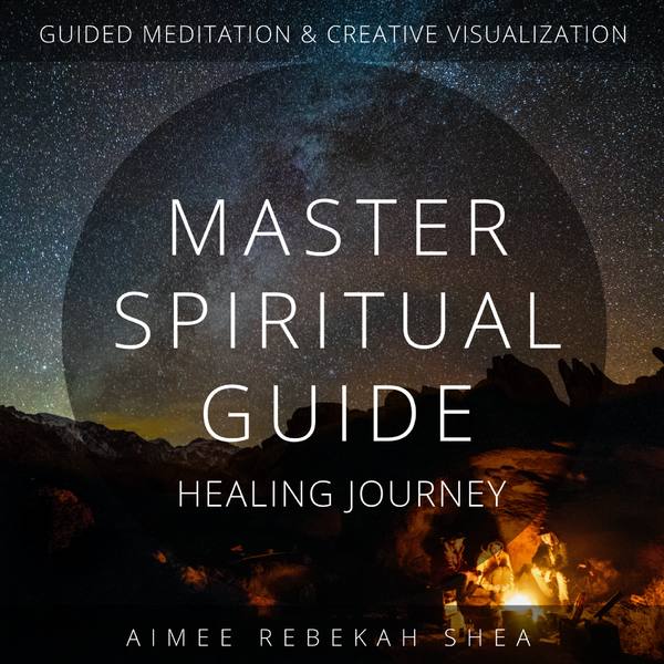 Master Spiritual Guide Healing Journey Guided Meditation and Creative Visualization MP3
