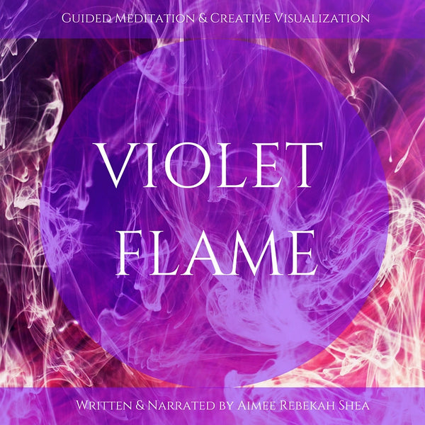 Violet Flame Guided Meditation & Creative Visualization MP3