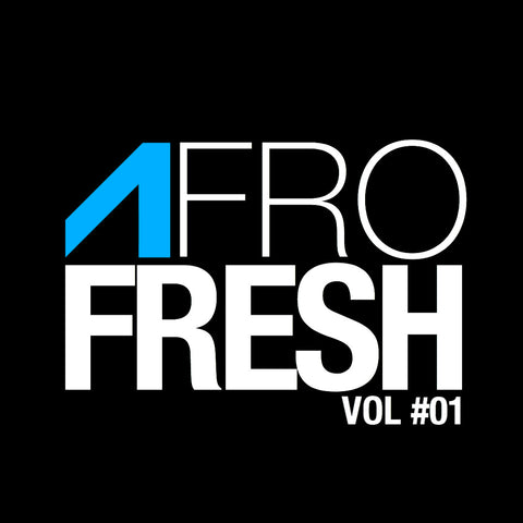 Afrofresh Audio Vol #1
