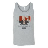 Rob Ford:  Mayor of Canada Tank Top Unisex