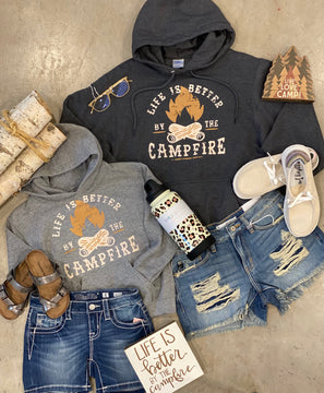 LIFE IS BETTER BY THE CAMPFIRE SWEATSHIRT YOUTH AND ADULT