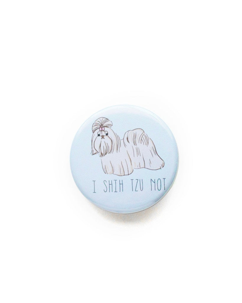 I Shih Tzu Not Button