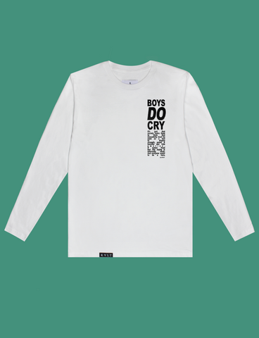 BOYS DO CRY Longsleeve Tee in White by KULT Clothing | Boys do cry. It's just that society trains them to think that masculinity must be  used as a tool to display strength, power & heroism and hide emotion. It makes them feel like crying is inherently weak. And everyone wants to be a hero.
