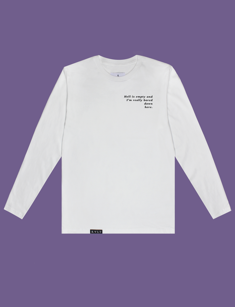 HELL IS EMPTY Longsleeve in White by KULT Clothing | Hell is empty and I'm really bored down here.