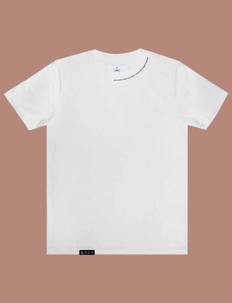 IN BLOOM Tee in White by KULT Clothing | Why would I love you when I could love myself instead?