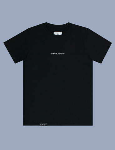 TIL DEATH Tee in Black by KULT Clothing | 'Til death, we do art.