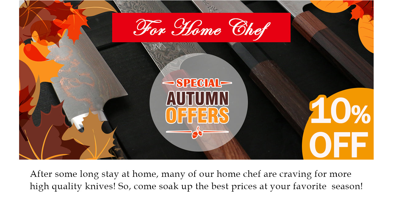 After some long stay at home, many of our home chef are craving for more high quality knives! So, come soak up the best prices at your favorite  season!
