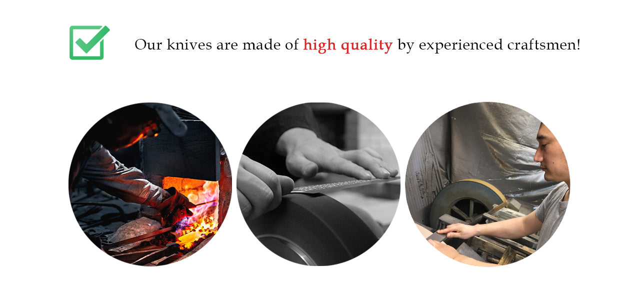 Our knives are made of high quality by experienced craftsmen!
