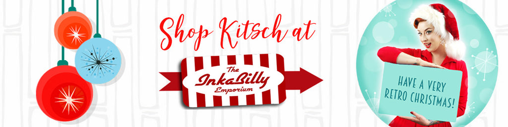 SHOP KITSCH AT THE INKABILLY EMPORIUM