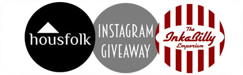 Housfolk and Inkabilly Instagram Giveaway