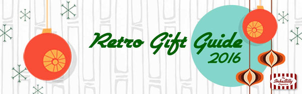 Retro Gift Guide by Inkabilly 2016