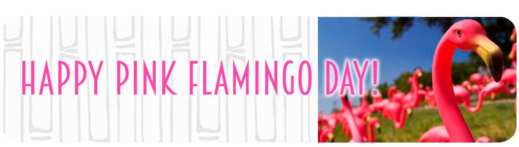 Happy Pink Flamingo Day