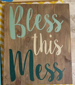Bless this Mess 14x17