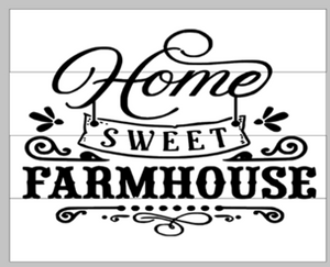 Home sweet farmhouse 14x17