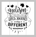 Autism - traveling life's journey using a different roadmap 14x14