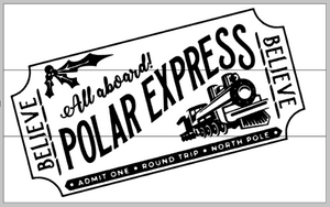 All aboard the Polar Express Ticket 10.5x17
