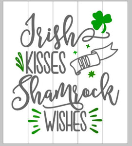 Irish kisses Shamrock wishes 14x17