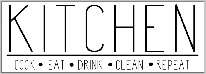 Kitchen- cook eat drink clean repeat 10.5x30