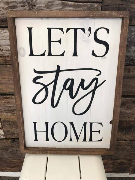 Lets stay home 14x20