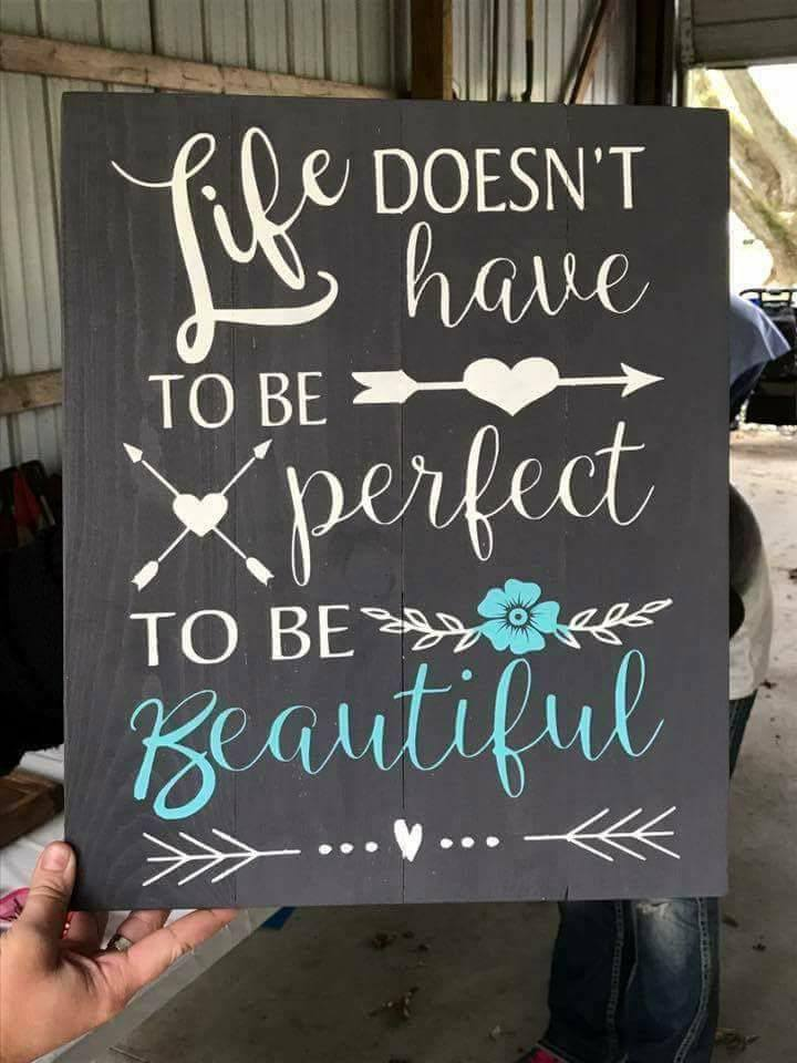 Life doesn't have to be perfect to be beautiful with arrows/flower 14x17