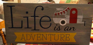 Life is an adventure with camper 10.5x22