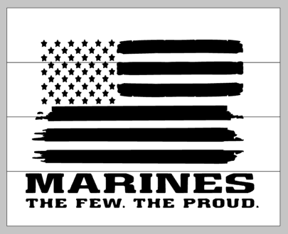 Marines The Few the Proud with flag 14x17
