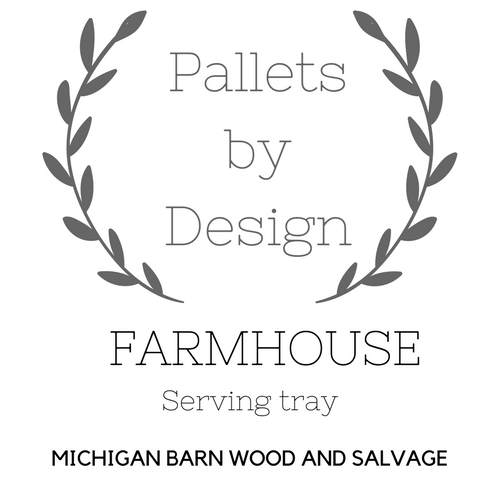 Farmhouse Serving Trays @ Michigan Barn Wood and Salvage April 15th 3:00 PM