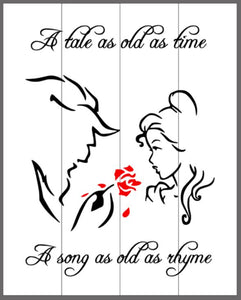 A tale as old as time-beauty and the beast 14x17