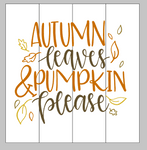 Autumn leaves and pumpkin please 14x14
