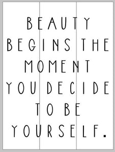 Beauty begins the moment you decide to be yourself 14x17