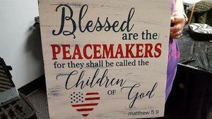 Blessed are the peacemakers 14x14