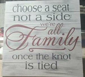 Choose a seat not a side all family 14x14